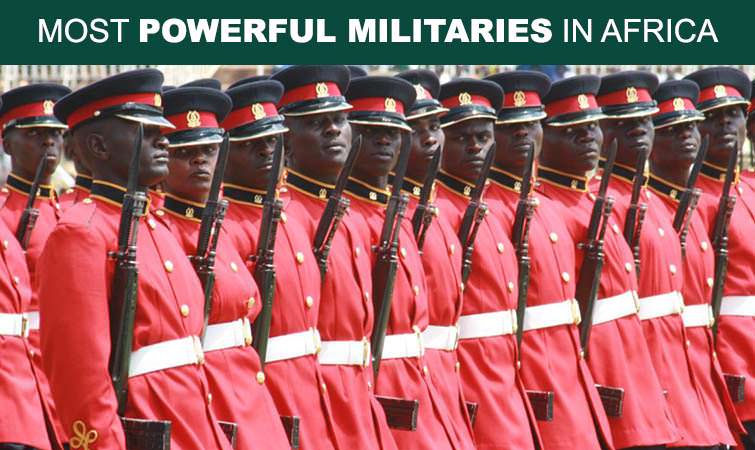 Top Most Powerful Militaries In Africa - World's most powerful military countries 2013