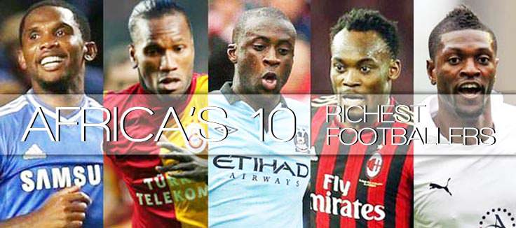 list of africa s top 10 richest footballers of all time nigerianreviews top 10 richest football players 2016 forbes list
