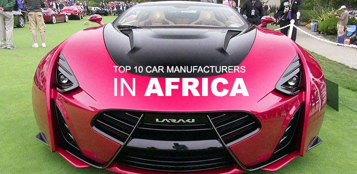 Top 10 African Car Manufacturers 2016