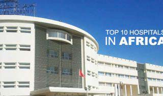 Best Hospitals in Africa