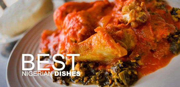 Best Nigerian Dishes